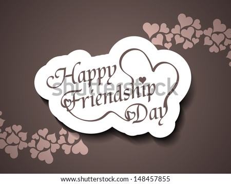 Beautiful friendship day background design in brown color. vector illustration - stock vector