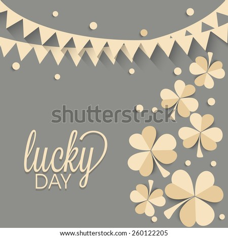 Beautiful greeting card design decorated with creative shamrock leaves and bunting for Lucky Day, Happy St. Patrick's Day celebration. - stock vector