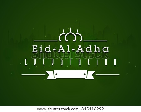 Beautiful greeting card design with silhouette of Mosque on green background for Muslim Community Festival of Sacrifice, Eid-Al-Adha celebration. - stock vector