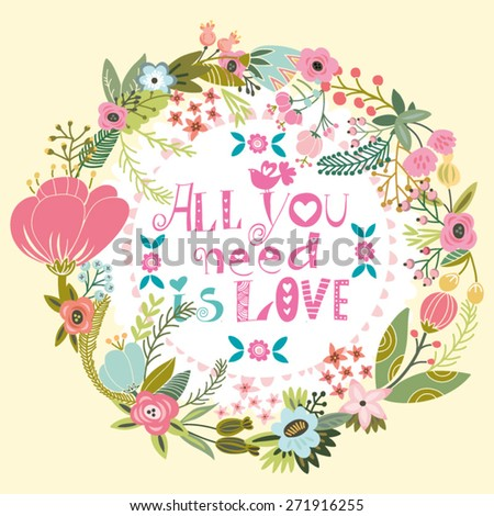 Beautiful greeting card of wreath and hand drawn letters. Bright illustration, can be used as creating card,invitation card for wedding,birthday and other holiday and cute summer background. - stock vector
