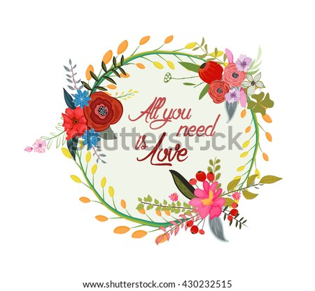 Beautiful greeting card of wreath and hand drawn letters. Bright illustration, can be used as creating card,invitation card for wedding,birthday and other holiday and cute summer background