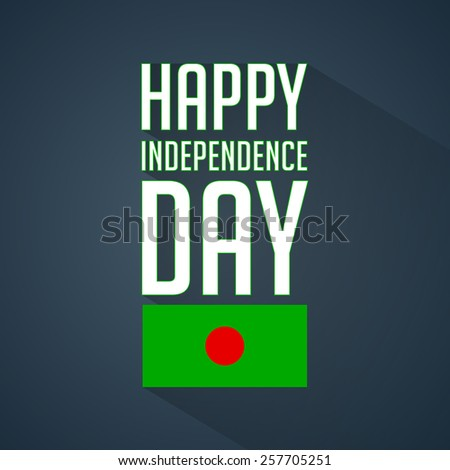Beautiful Happy Independence text with Bangladesh Flag - stock vector
