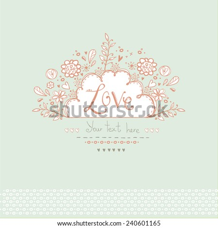 Beautiful  Love card in vintage style. Delightful wedding invitation with romantic elements: flowers, hearts and others in vector .Save the Date design.Love background. Valentine day card. Postcard. - stock vector