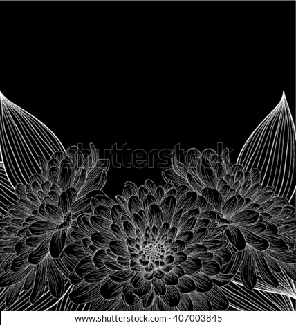 beautiful monochrome black and white background with frame of dahlia flowers. design for greeting card and invitation of the wedding, birthday, Valentine's Day, mother's day and other seasonal holiday - stock vector