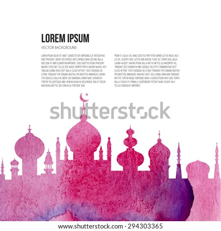 Beautiful mosque with watercolor texture and place for your text. Islamic template on white background. Muslim community festival Eid Al Fitr (Eid Mubarak) concept. - stock vector
