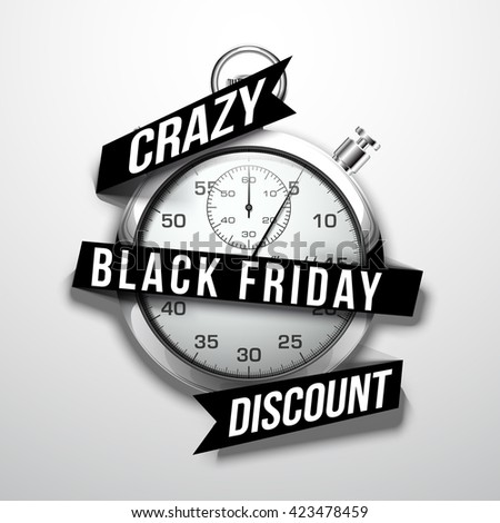 Beautiful realistic vector illustration of shiny chrome stopwatch isolated on white background. an inscription on a flat black paper tape: black friday, crazy discount - stock vector