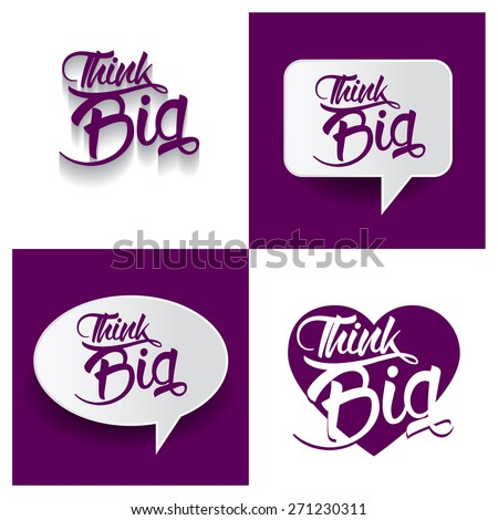 Beautiful set of Think Big Hand lettering handmade vector calligraphy purple background set. vector call out Think Big letter. heart shape Think Big text - stock vector
