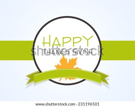 Beautiful sticky for Happy Thanksgiving Day celebrations with green ribbon.  - stock vector