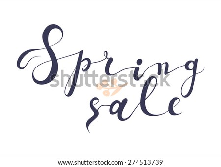 Beautiful Stylish Clearance Poster. Vintage style hand-drawn Spring Sale background. Modern calligraphy advertising. Business Sale vector lettering template.  - stock vector