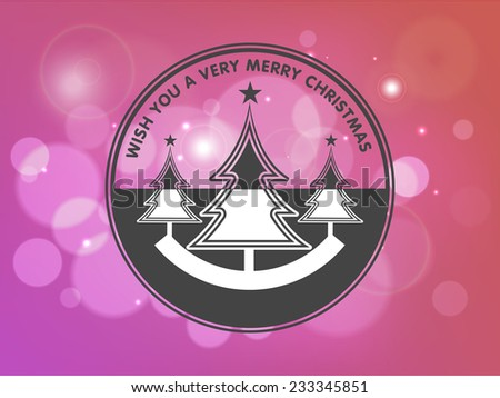 Beautiful tag or sticker decorated with X-mas tree and stylish text on shiny pink background. - stock vector