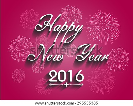Beautiful text Happy New Year 2016 with fireworks illustration