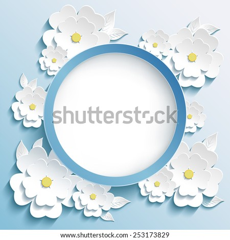 Beautiful trendy round frame with 3d white flowers sakura-japanese cherry tree and leaves. Greeting or invitation card with stylized sakura blossom. Modern stylish blue background. Vector illustration - stock vector