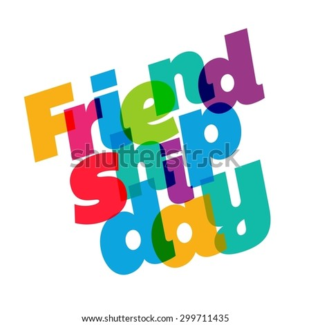 Beautiful Typography Friendship Day - stock vector