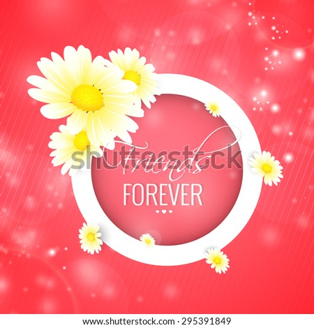 Beautiful vector abstract for Friends Forever with nice and creative white outlined badge with flowers in a creative textured pink colour in background. - stock vector