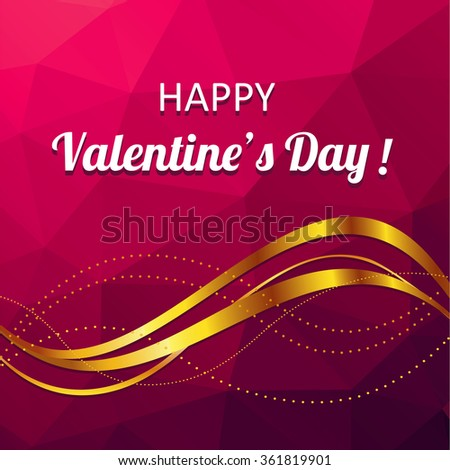 Beautiful vector background with congratulations on Valentine's Day. Polygonal graphics. Easy to edit.