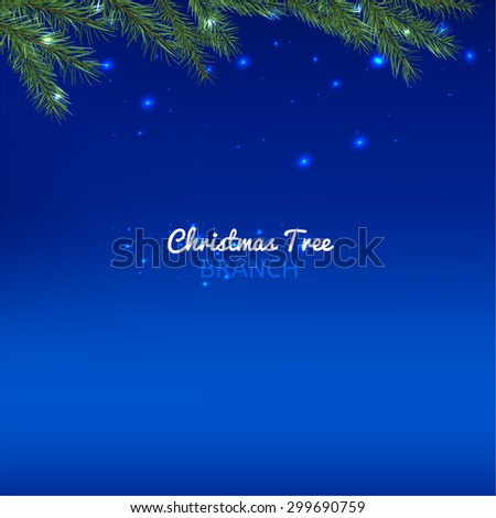 Beautiful vector illustration of christmas tree branches. Decorative elements for the New Year and Christmas postcards, posters and invitations on a deep blue background with stars and lights. - stock vector