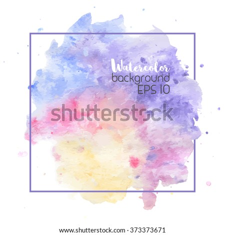 Beautiful vector watercolor background. Bright splash of colors isolated on white. - stock vector