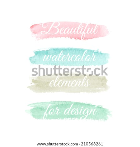 Beautiful watercolor elements for design. Pastel colors. Vector illustration - stock vector