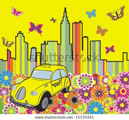 beautyful retro taxi in abstracy city flower butterfly and palace - stock vector