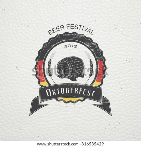 Beer and brewing. Beer festival Oktoberfest. Old retro vintage grunge. Scratched, damaged, dirty effect. Typographic labels, stickers, logos and badges. Flat vector illustration - stock vector