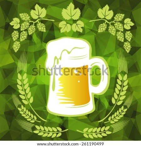 Beer and wheat ears on a green polygonal background. EPS-10 - stock vector