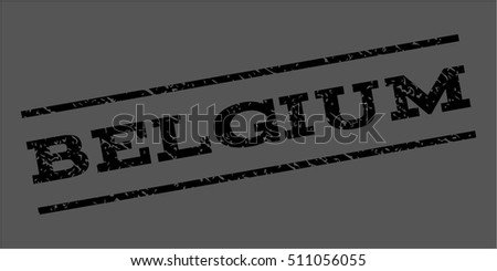Belgium watermark stamp. Text tag between parallel lines with grunge design style. Rubber seal stamp with unclean texture. Vector black color ink imprint on a gray background.