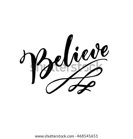 Believe Stock Images Royalty Free Images Vectors