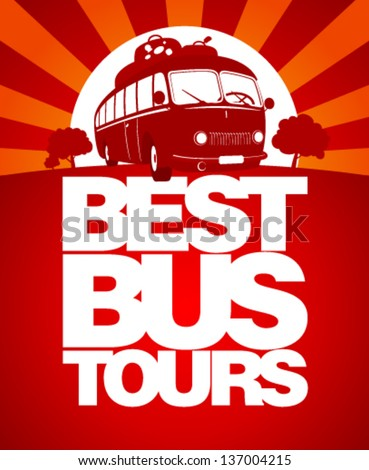 Best bus tours design template with retro bus. - stock vector