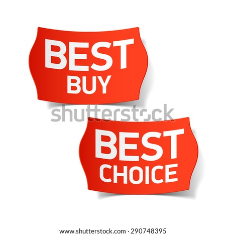 Best buy and best choice labels. Vector. - stock vector