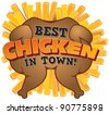 Best Chicken in Town! Butterflied roast chicken on a bed of potato chips with attractive text - stock vector