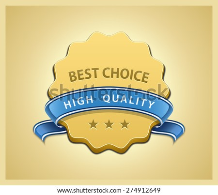 Best choice and high quality seal. Vector illustration - stock vector