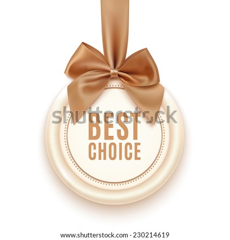 Best choice badge with golden ribbon and  a bow, isolated on white background. Vector illustration - stock vector