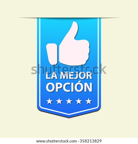 Best Choice blue ribbon label . Spanish text. Vector illustration.