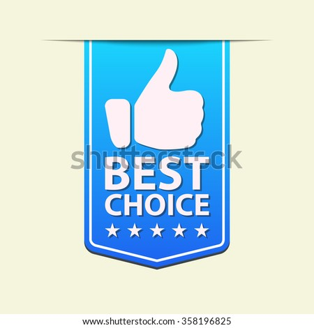 Best Choice blue ribbon label. Vector illustration.