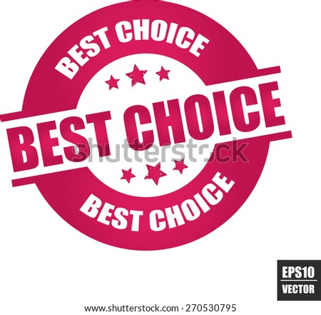 Best choice rubber stamp with stars pink color on white background, vector illustration  - stock vector