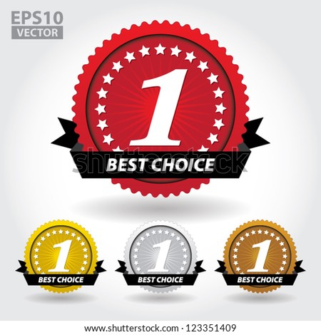 Best Choice Sticker and Sign with number one and stars - EPS10 Vector - stock vector