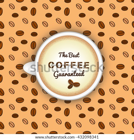 Best coffee concept. Vector white coffee cup with cappuccino on seamless pattern background. Coffee cup vector. Realistic coffee cup. Best coffee concept. Cappuccino cup. Coffee espresso. Coffee beans - stock vector