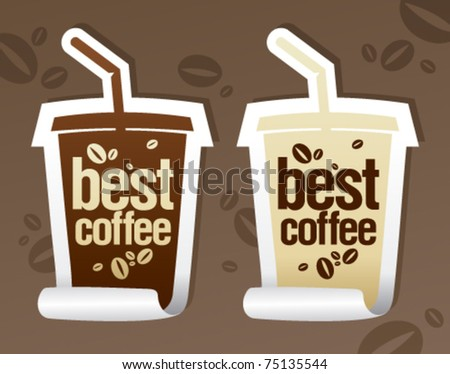 Best coffee stickers in form of take away cup. - stock vector