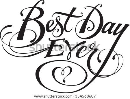 best day ever stock vector 354568607 shutterstock. Black Bedroom Furniture Sets. Home Design Ideas