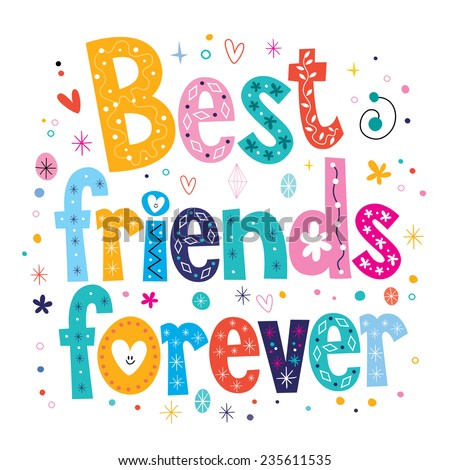 Best friends forever - stock vector