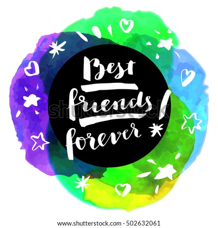 Best Friends Forever Inspirational Quote Motivation Stock Vector