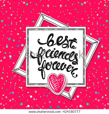Best friends forever vector greeting card stock vector 2018 best friends forever vector greeting card hand drawn letters m4hsunfo
