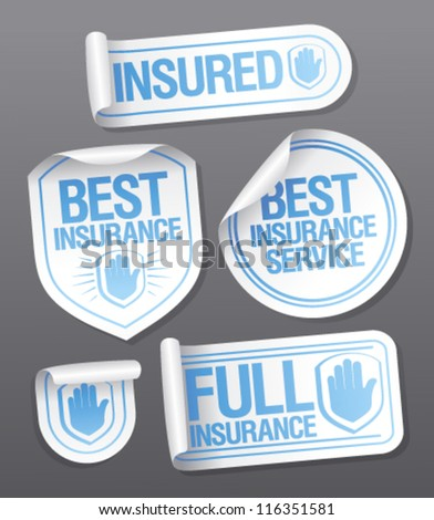 Best insurance service stickers. - stock vector