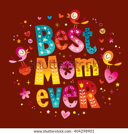 Best Mom Ever card - stock vector