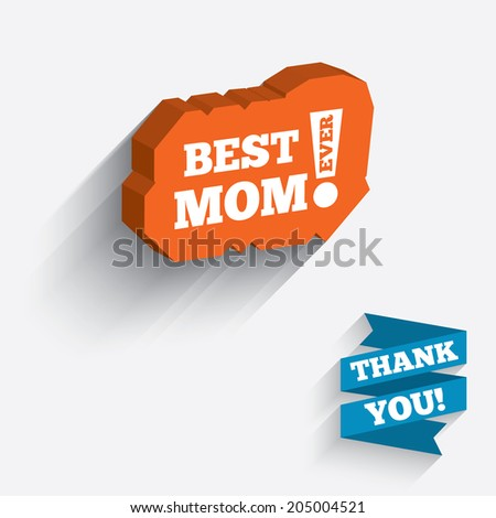 Best mom ever sign icon. Award symbol. Exclamation mark. White icon on orange 3D piece of wall. Carved in stone with long flat shadow. Vector
