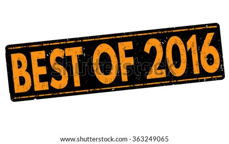 Best of 2016 grunge rubber stamp on white background, vector illustration