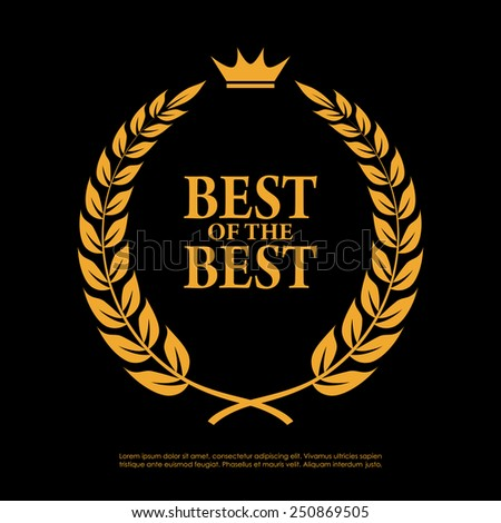 Best of the best laurel symbol - stock vector
