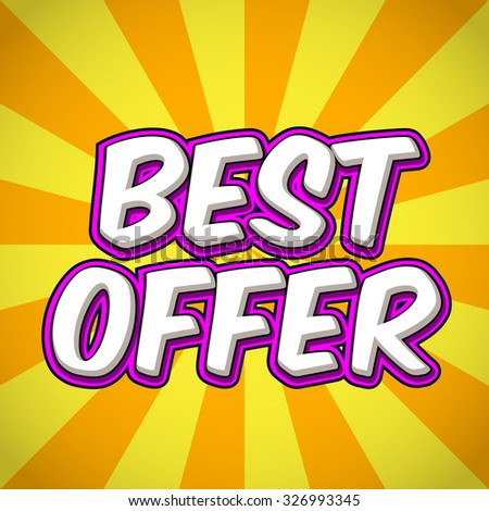 Best Offer sale banner. Sale and discounts speech bubbles. For your next promotion products or services. - stock vector