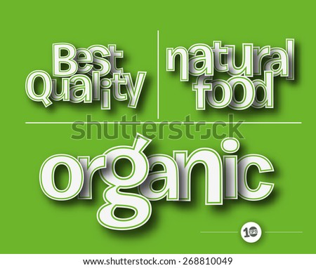 Best, Organic, Natural, Food, Quality text made of 3d vector design element.  - stock vector