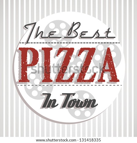 best pizza poster. pizza concept - stock vector